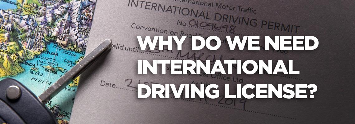 چرا به گواهینامه بین المللی رانندگی نیاز داریم؟